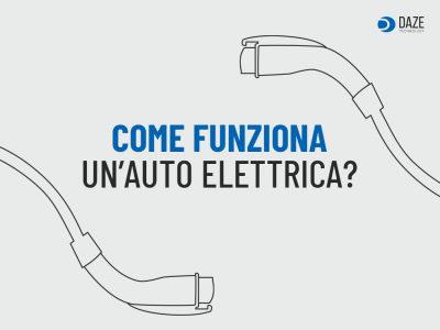 Come funziona auto elettrica   Daze Technology