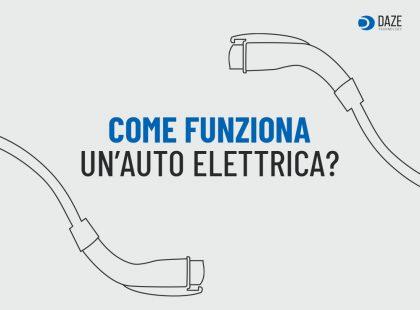 Come funziona auto elettrica | Daze Technology
