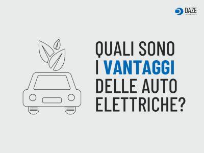 I vantaggi delle auto elettriche   Daze Technology