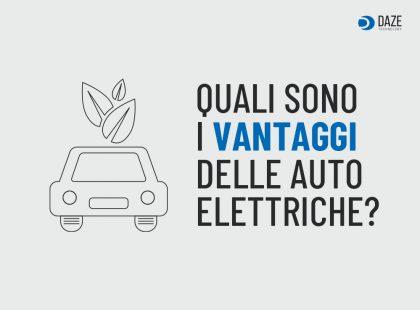 I vantaggi delle auto elettriche | Daze Technology