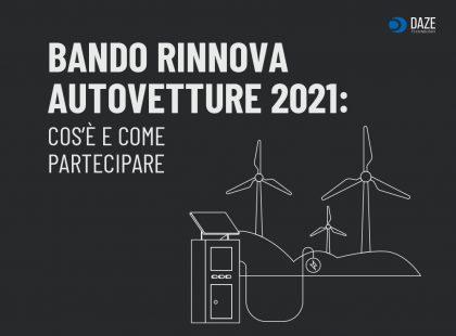 Bando Rinnova Autovetture 2021: cosa è e come partecipare - Daze Technology