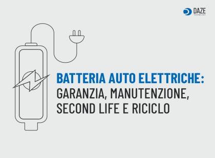 Batteria Auto Elettriche: durata e come smaltire