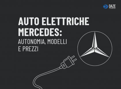 Auto elettriche Mercedes: modelli e prezzi