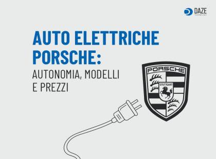 Auto Elettriche Porsche: modelli e prezzi