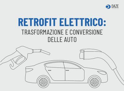 Retrofit Elettrico e conversione auto elettriche