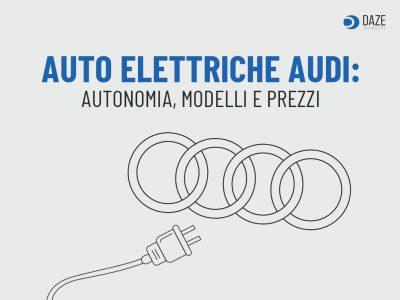 auto elettriche audi prezzi