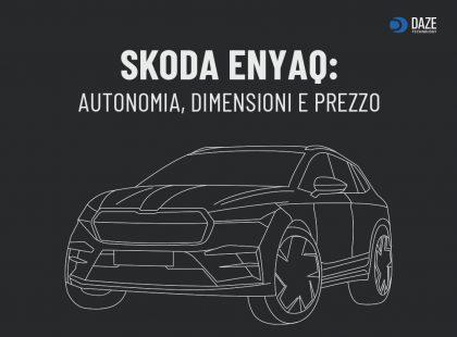 Skoda Enyaq: Caratteristiche, autonomia e prezzo