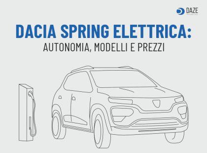 Dacia Spring Elettrica: prezzo e autonomia