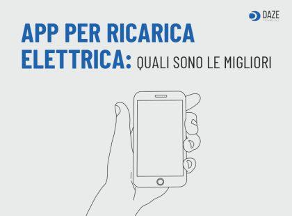 Migliori App per Ricarica Elettrica