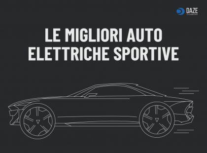 Le migliori auto elettriche sportive